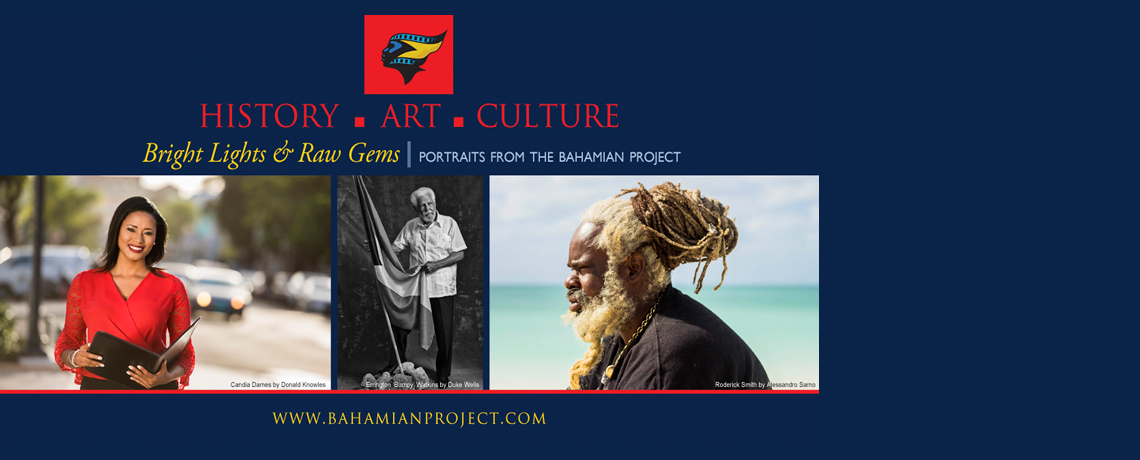 EXHIBITION: Bright Lights & Raw Gems – Portraits From The Bahamian Project